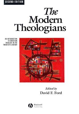 Image for Modern Theologians: An Introduction to Christian Theology in the Twentieth Century (The Great Theologians)
