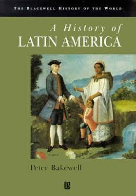 Image for History of Latin America (Blackwell History of the World)
