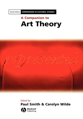 Image for A Companion to Art Theory