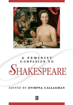 A Feminist Companion to Shakespeare, Callaghan, Dympna