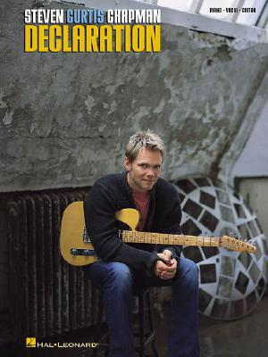 Image for Steven Curtis Chapman - Declaration (Piano/Vocal/guitar Artist Songbook)