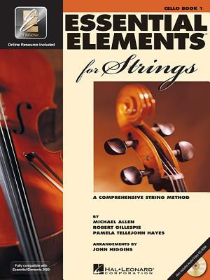 Essential Elements for Strings - Book 1 with EEi: Cello, Gillespie, Robert; Tellejohn Hayes, Pamela; Allen, Michael
