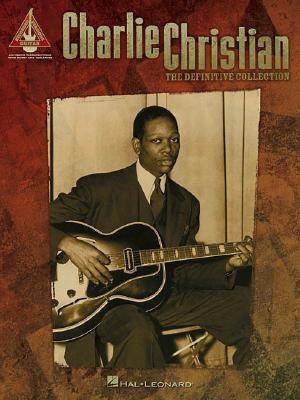 Image for Charlie Christian - The Definitive Collection (Guitar Recorded Version) (Guitar Recorded Version Tab)
