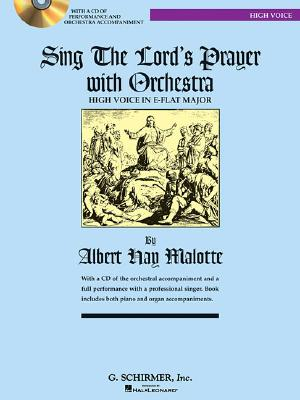 Sing the Lord's Prayer with Orchestra for High Voice (Book with CD), Malotte, Albert Hay [Composer]
