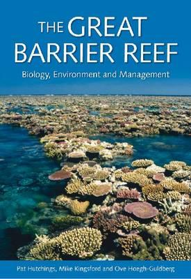 Image for The Great Barrier Reef: Biology, Environment and Management