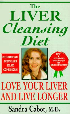 Image for The Liver Cleansing Diet: Love Your Liver and Live Longer