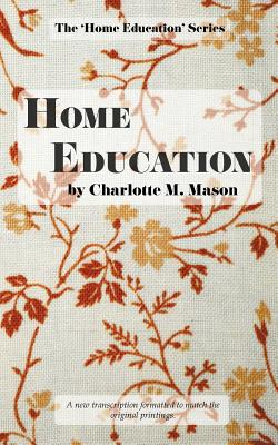 Image for Home Education (The Home Education Series) (Volume 1)