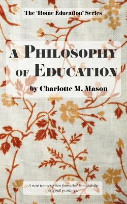 Image for A Philosophy of Education (The Home Education Series) (Volume 6)