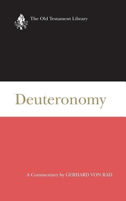 Image for Deuteronomy: A Commentary (Old Testament Library)