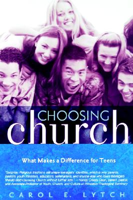 Image for Choosing Church: What Makes a Difference for Teens