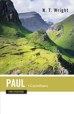 Image for Paul for Everyone: 1 Corinthians (For Everyone)