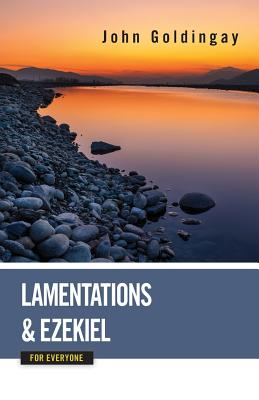 Image for Lamentations and Ezekiel for Everyone (Old Testament for Everyone)