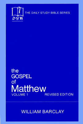 Image for The Gospel of Matthew: Vol. 1, Chapters 1-10 (The Daily Study Bible Series, Revised Edition)