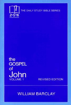 """Image for """"The Gospel of John, Vol. 1 (The Daily Study Bible Series)"""""""
