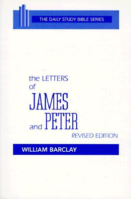 Image for The Letters of James and Peter (Daily Study Bible Series)