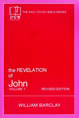 Image for The Revelation of John Volume 1 (Daily Study Bible Series)