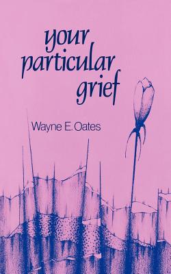 Image for Your Particular Grief