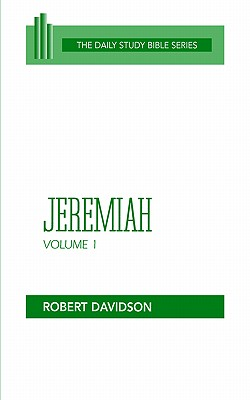 Image for Jeremiah, Volume 1: Chapters 1 to 20 (OT Daily Study Bible Series)