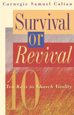 Image for Survival or Revival: Ten Keys to Church Vitality