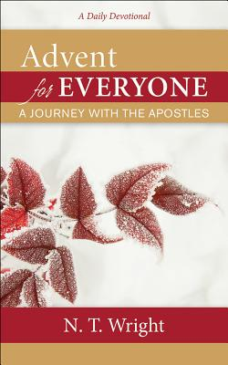Image for Advent for Everyone: A Journey with the Apostles