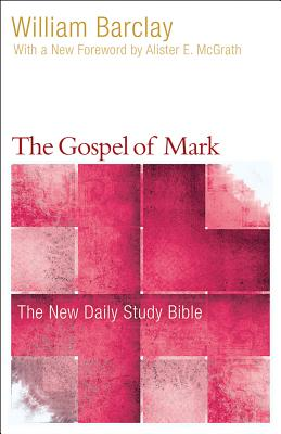 Image for The Gospel of Mark (The New Daily Study Bible)