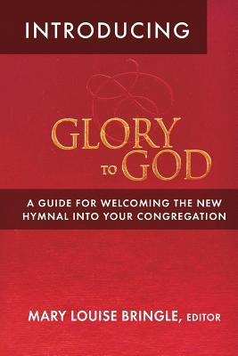 Introducing Glory to God, Bringle, Mary Louise