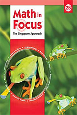 Image for Math in Focus: The Singapore Approach, Level 2B, Grade 1-5