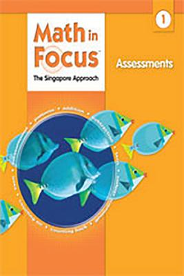 Image for Math in Focus: Singapore Math: Assessments Grade 1