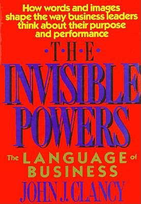 Image for The Invisible Powers: The Language of Business (Issues in Organization and Management Series)