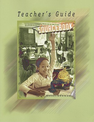 Image for Reading and Writing Sourcebook: Teacher's Guide - Grade 4 (Great Source)