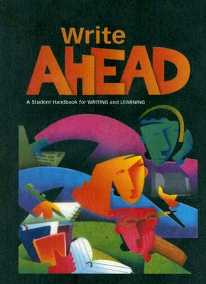 Image for Great Source Write Ahead: Handbook Hardcover Grade 9 2004 (Write Source 2000 Revision)