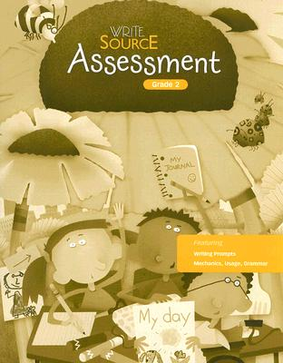 Write Source: Assessment Book (copymaster) Grade 2, GREAT SOURCE (Author)