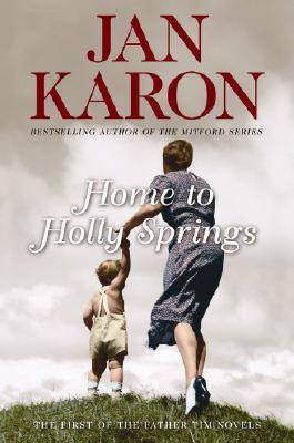 Home to Holly Springs (Father Tim, Book 1), Karon, Jan