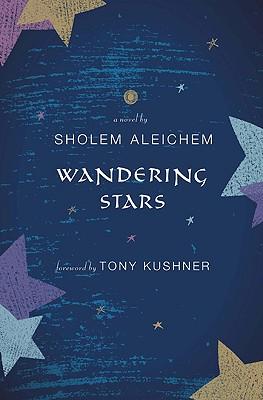 Wandering Stars, Aleichem, Sholem
