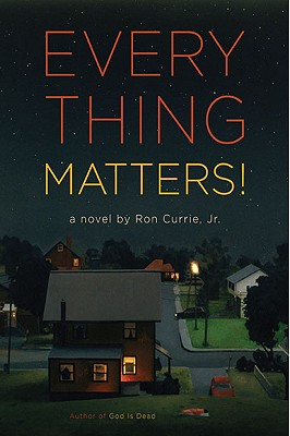 Everything Matters!, Currie, Ron, Jr.