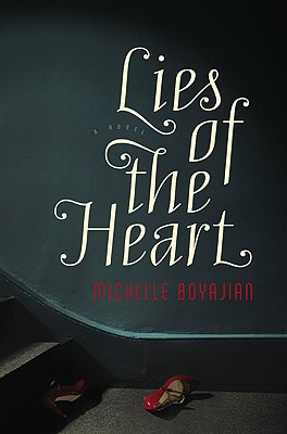 Image for Lies of the Heart: A Novel