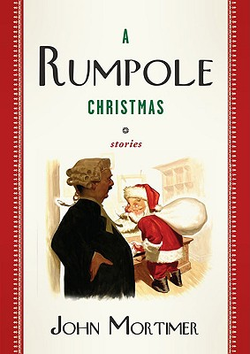 Image for A Rumpole Christmas: Stories