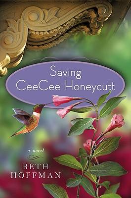 Image for Saving CeeCee Honeycutt: A Novel