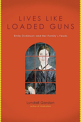 Image for Lives Like Loaded Guns: Emily Dickenson and Her Family's Feuds
