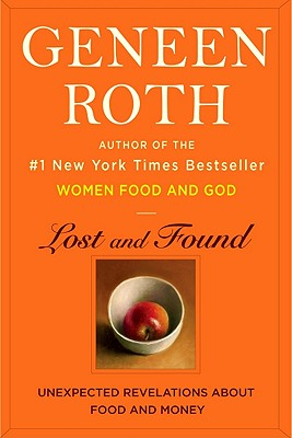 Lost and Found, Geneen Roth
