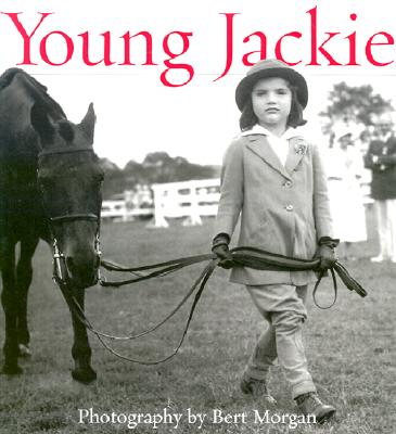 Image for Young Jackie : Photographs of Jackie Bouvier