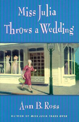 Image for Miss Julia Throws a Wedding (SIGNED)