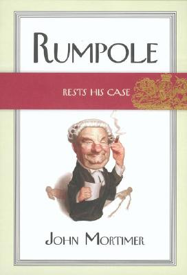 Image for Rumpole rests his case