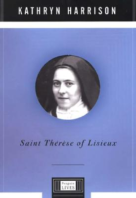 Image for Saint Therese of Lisieux (Penguin Lives)