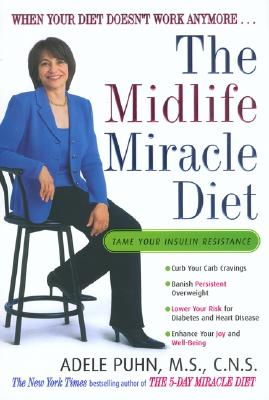 Image for The Midlife Miracle Diet: When Your Diet Doesn't Work Anymore . . .