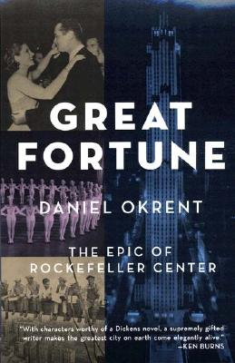 Image for Great Fortune: The Epic of Rockefeller Center