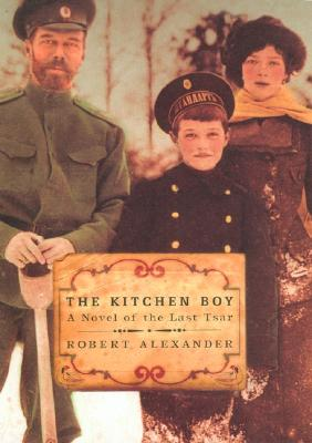 Image for Kitchen Boy: A Novel of the Last Tsar
