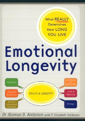 Image for Emotional Longevity: What Really Determines How Long You Live