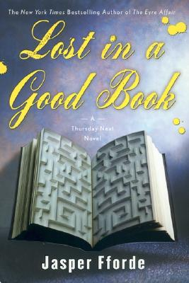 Image for Lost in a Good Book: A Thursday Next Novel
