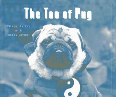 The Tao of Pug, Levine, Nancy